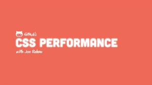 GitHub CSS Performance, Title Slide